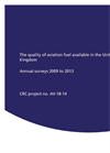 The Quality of Aviation Fuel Available in the United Kingdom Annual Surveys 2009 to 2013 - Brochure