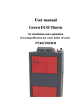 GreenEcoTherm - Wood Gasification Boiler - Installation and Operation