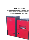GreenEcoTherm - Series Pelletherm V.2 BIO - Biomass Boiler - Instruction for Installation and Operation