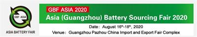 Asia (Guangzhou) Battery Sourcing Fair 2020 (GBF ASIA 2020)