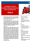 PBS - Model THS-P - Automatic Steam Medium-Pressure Boilers With Superheater - Brochure